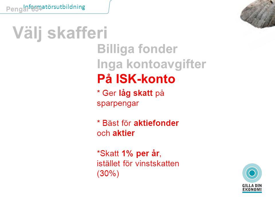 Välj skafferi Billiga fonder Inga kontoavgifter På ISK-konto