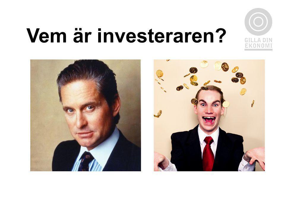 Vem är investeraren SIDA 16: VEM ÄR INVESTERAREN