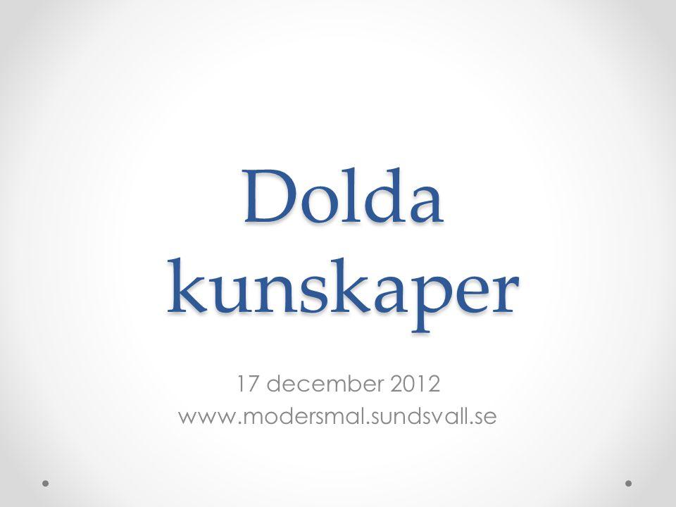17 december 2012 www.modersmal.sundsvall.se