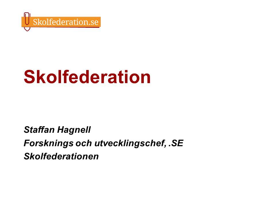 Staffan Hagnell Forsknings och utvecklingschef, .SE Skolfederationen