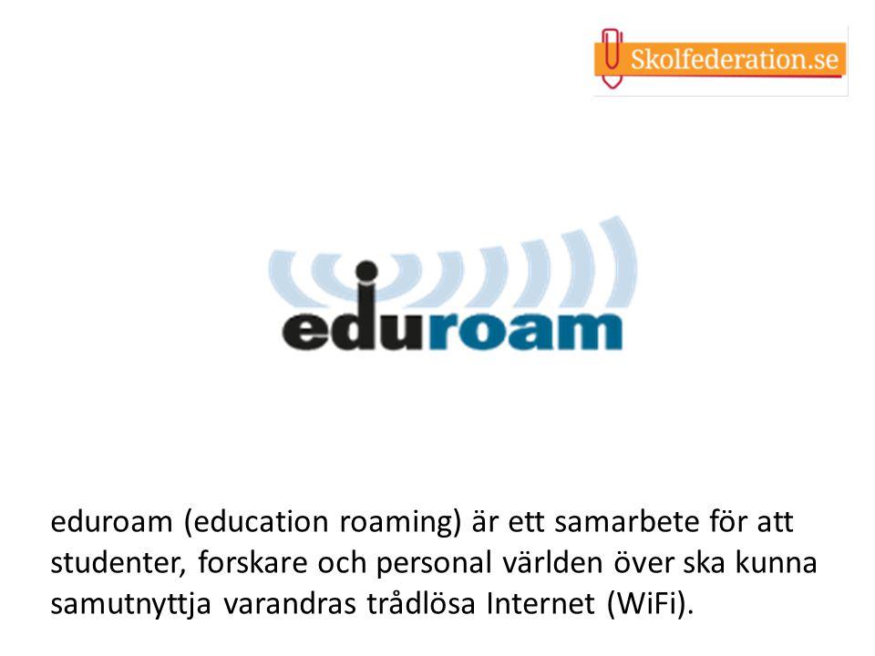 eduroam (education roaming) är ett samarbete för att studenter, forskare och personal världen över ska kunna