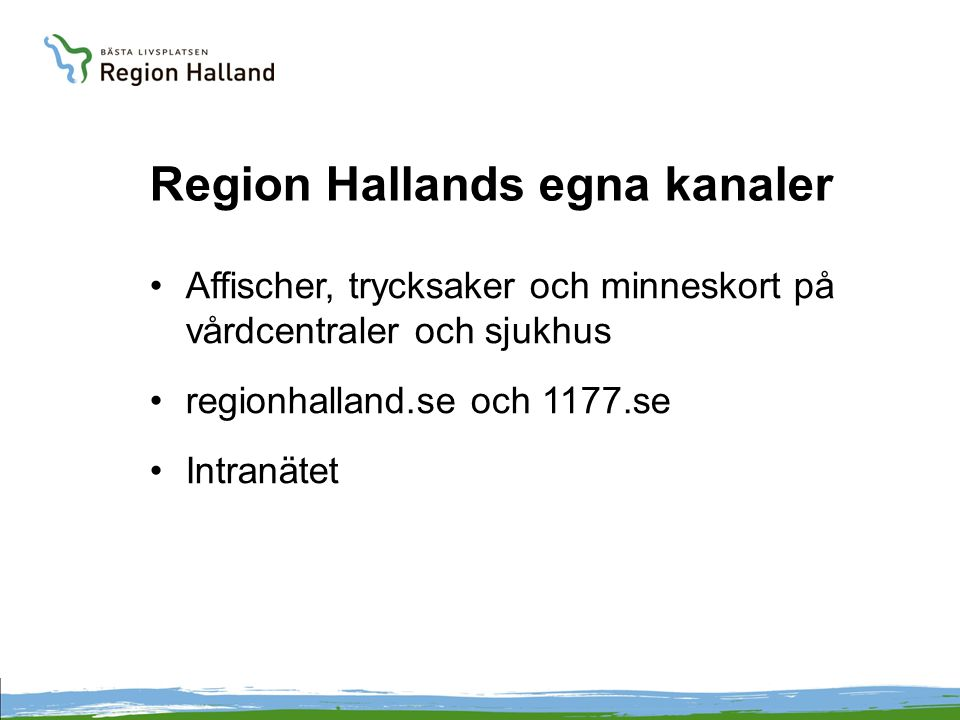 Region Hallands egna kanaler