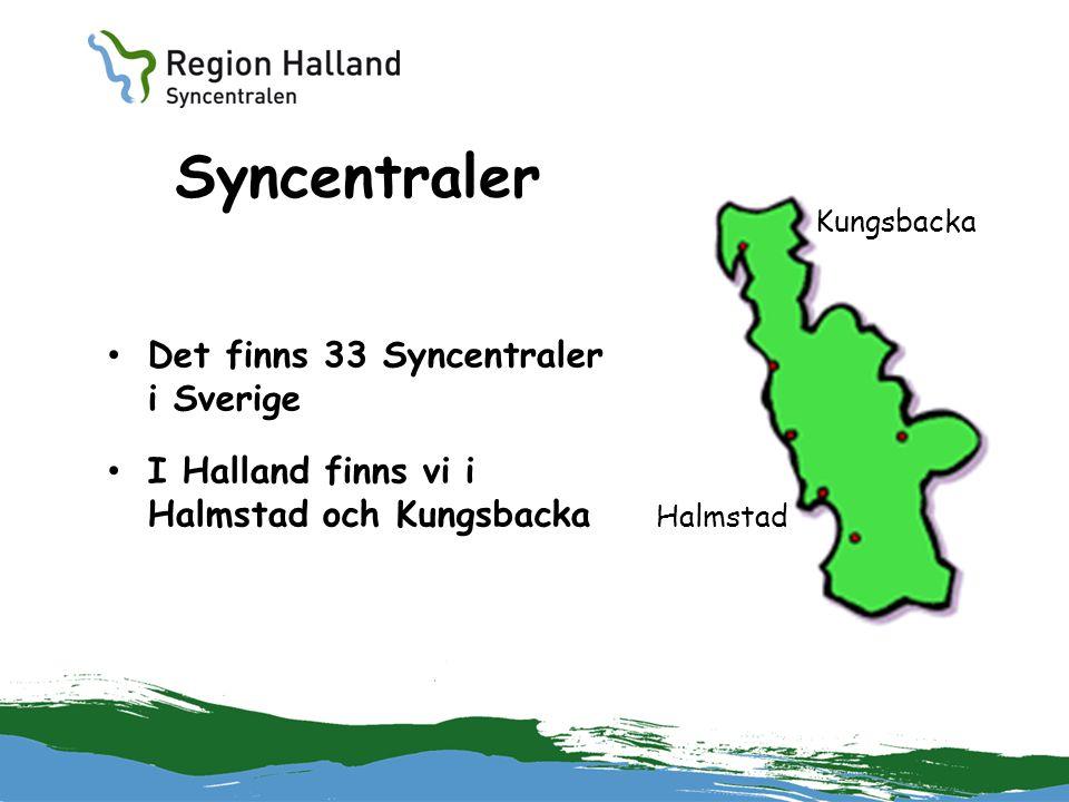 Syncentraler Det finns 33 Syncentraler i Sverige