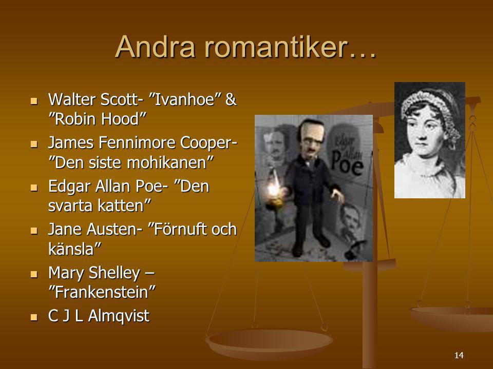 Andra romantiker… Walter Scott- Ivanhoe & Robin Hood