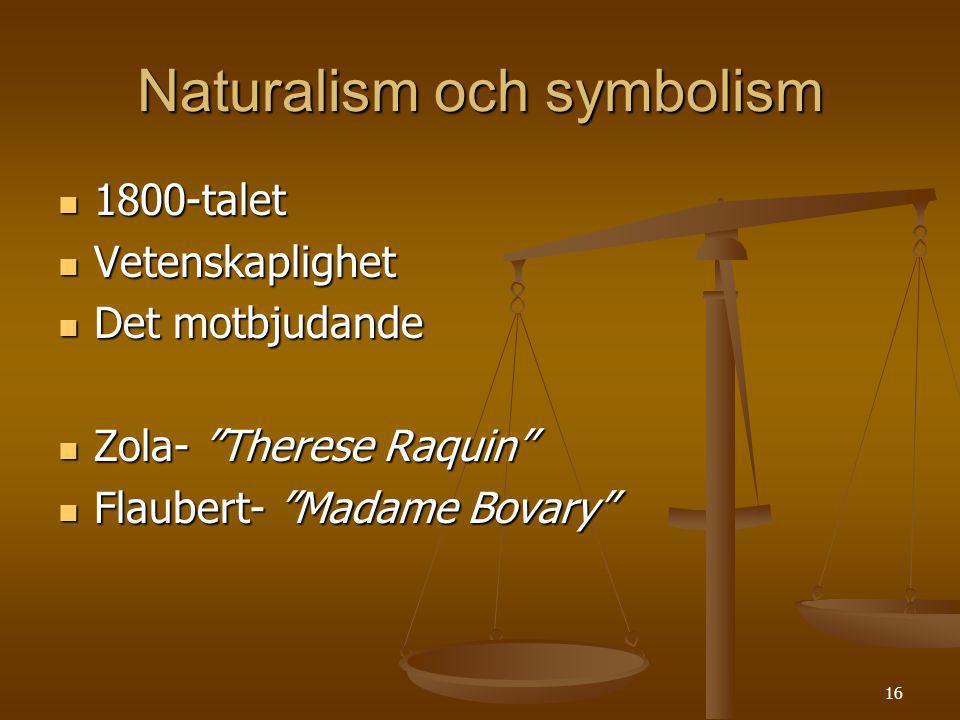 Naturalism och symbolism