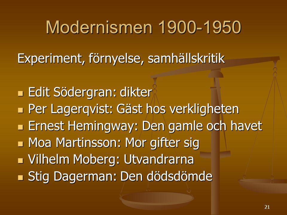 Modernismen 1900-1950 Experiment, förnyelse, samhällskritik