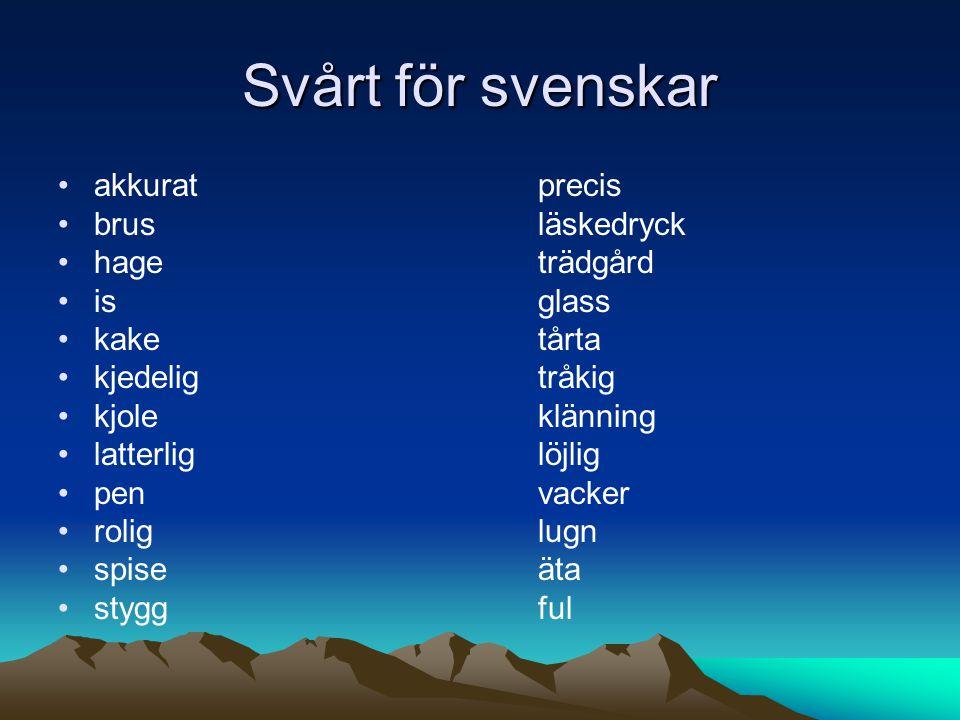 Svårt för svenskar akkurat precis brus läskedryck hage trädgård