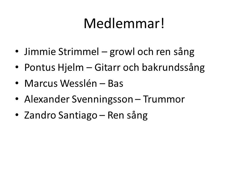 Medlemmar! Jimmie Strimmel – growl och ren sång
