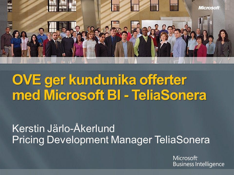 OVE ger kundunika offerter med Microsoft BI - TeliaSonera
