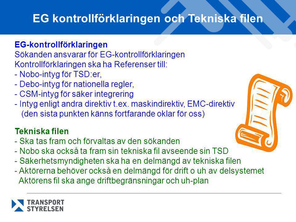 EG kontrollförklaringen och Tekniska filen