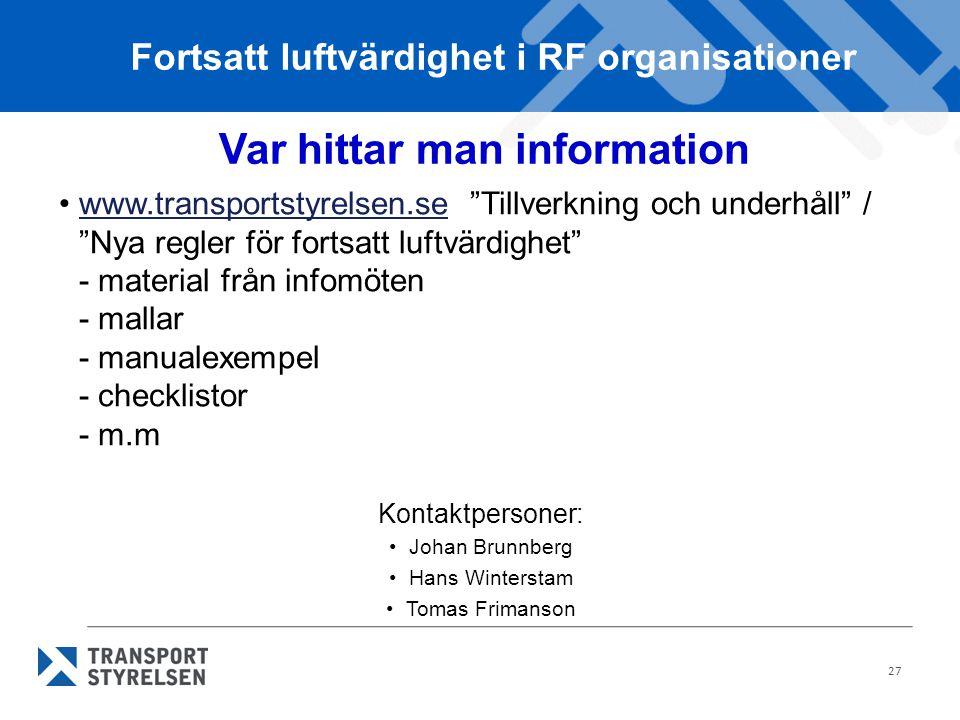 Fortsatt luftvärdighet i RF organisationer Var hittar man information