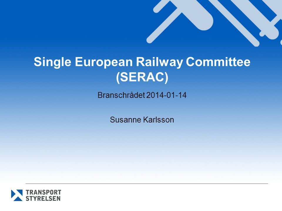 Single European Railway Committee (SERAC)