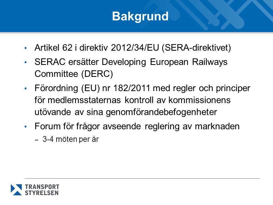 Bakgrund Artikel 62 i direktiv 2012/34/EU (SERA-direktivet)