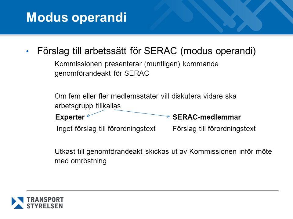 Modus operandi Förslag till arbetssätt för SERAC (modus operandi)