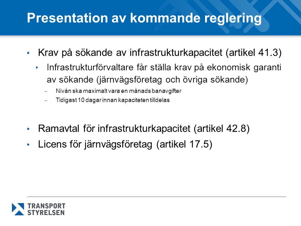 Presentation av kommande reglering