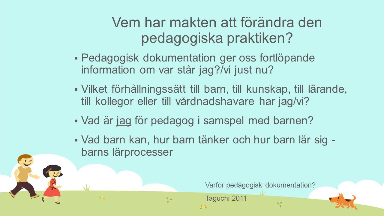 Vem har makten att förändra den pedagogiska praktiken