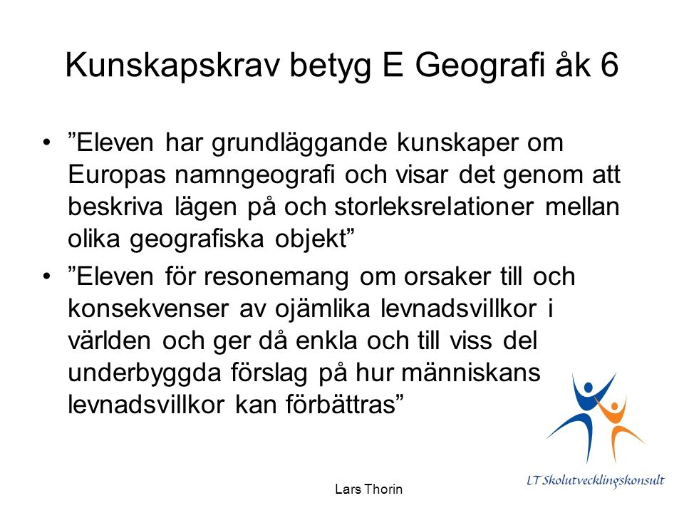 Kunskapskrav betyg E Geografi åk 6