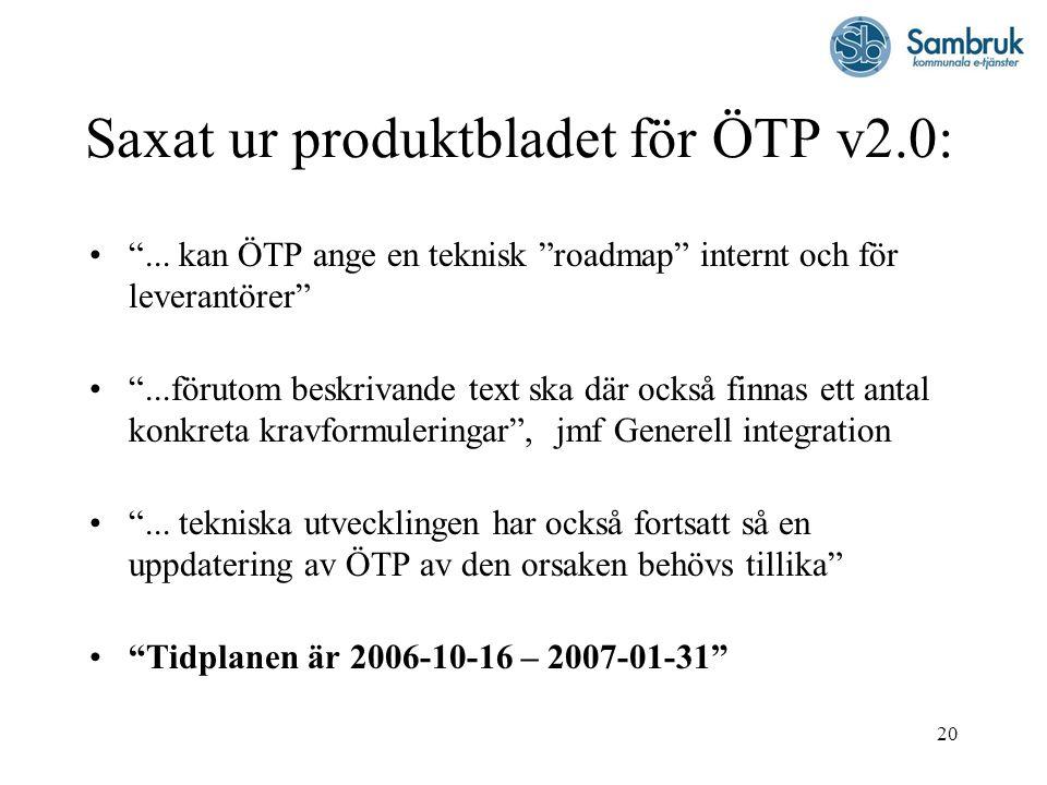 Saxat ur produktbladet för ÖTP v2.0: