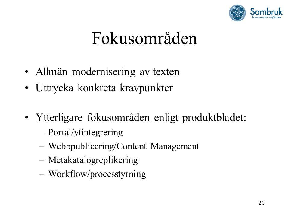 Fokusområden Allmän modernisering av texten