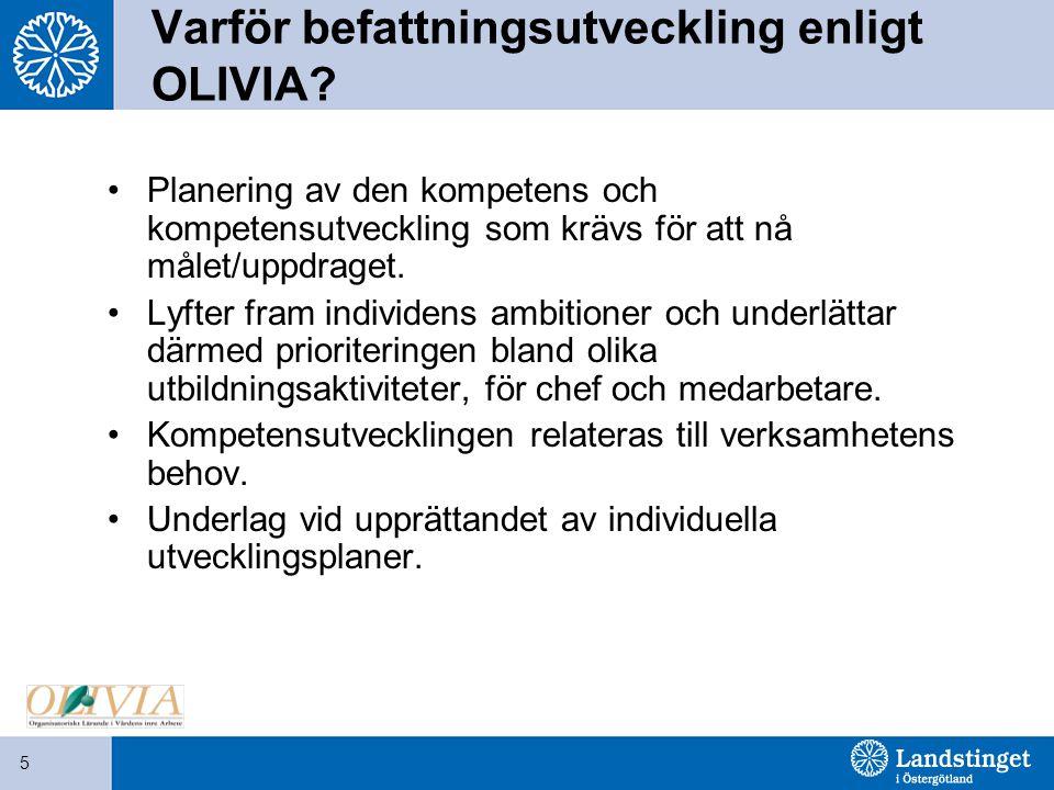 Varför befattningsutveckling enligt OLIVIA