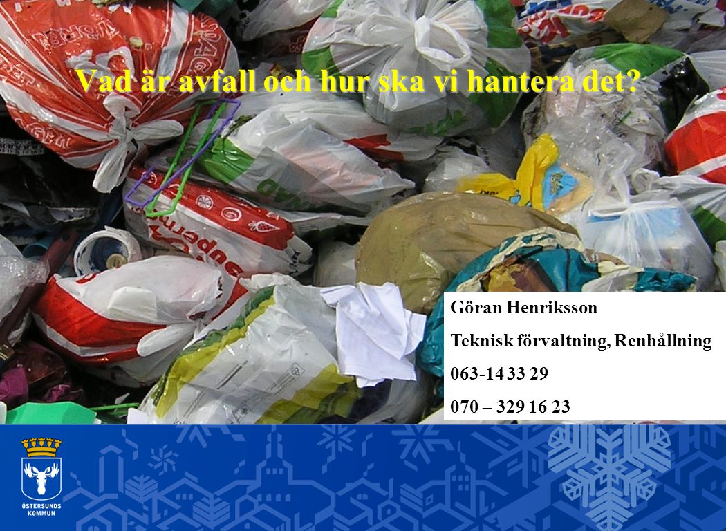 Vad är avfall och hur ska vi hantera det