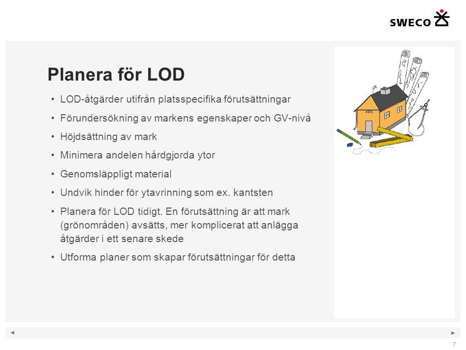 Planera för LOD LOD-åtgärder utifrån platsspecifika förutsättningar
