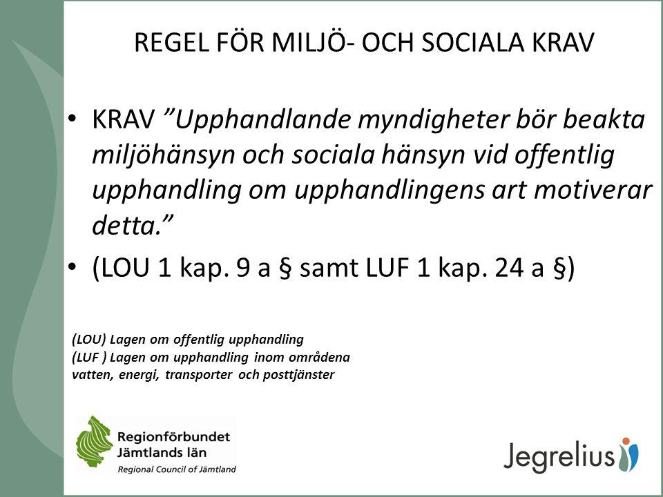 REGEL FÖR MILJÖ- OCH SOCIALA KRAV