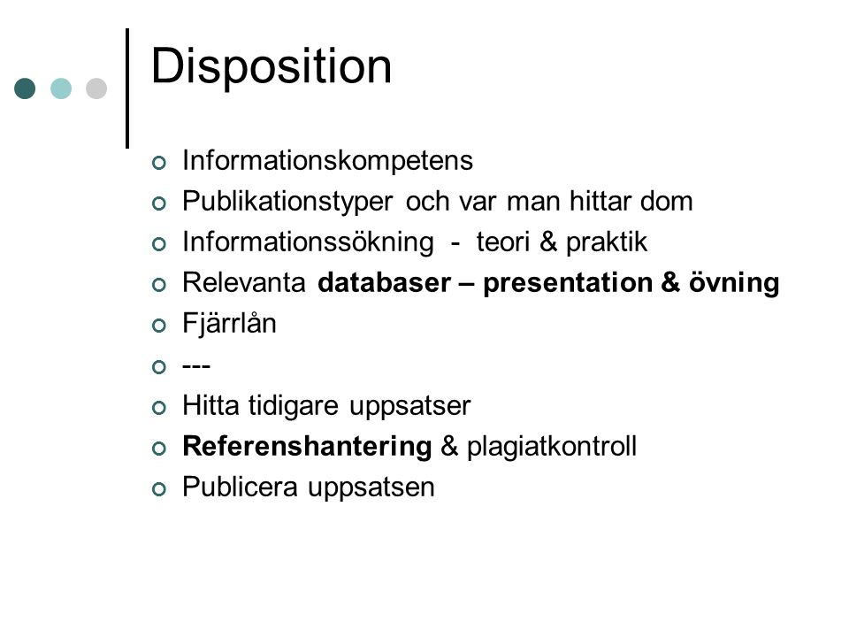 Disposition Informationskompetens
