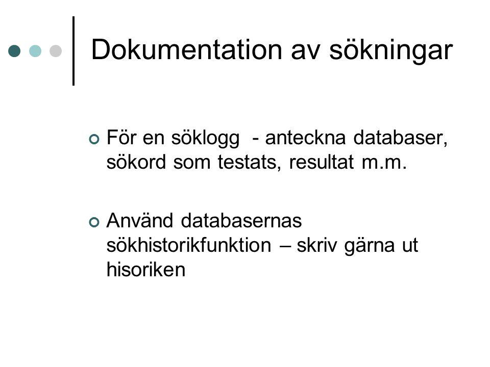 Dokumentation av sökningar