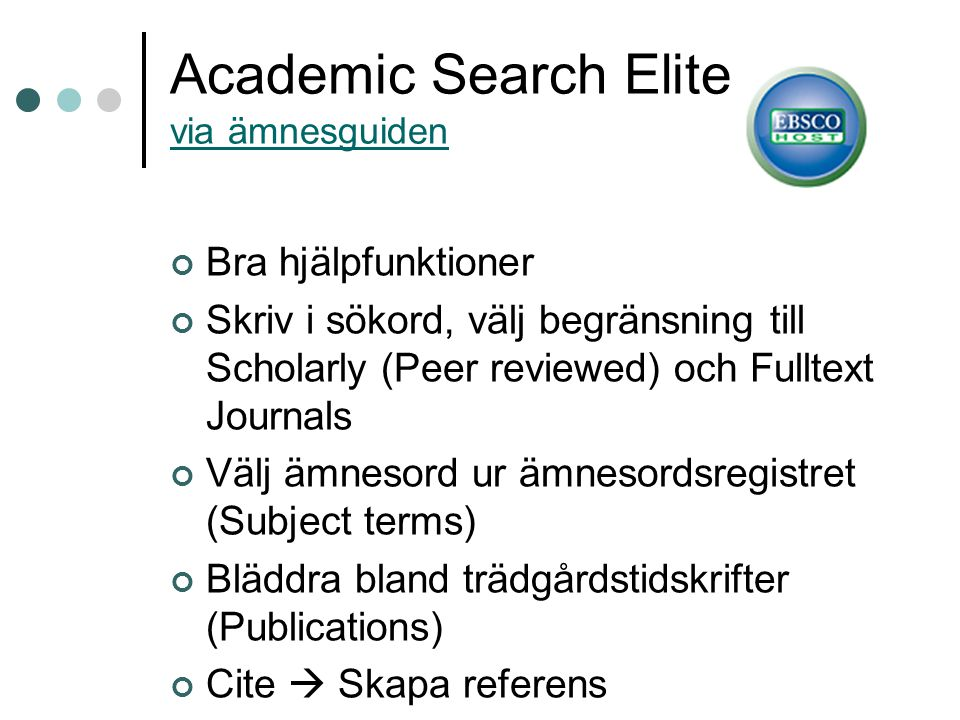 Academic Search Elite via ämnesguiden
