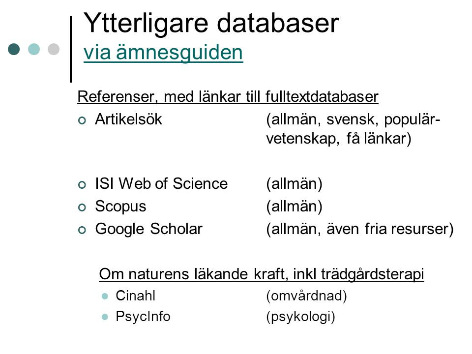Ytterligare databaser via ämnesguiden