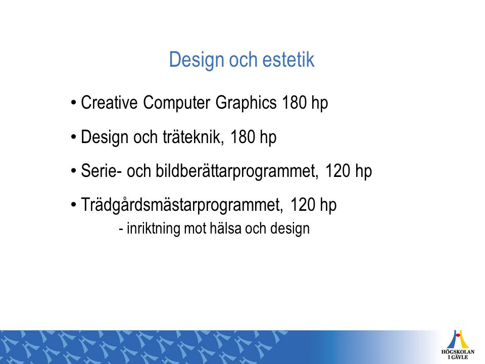 Design och estetik Creative Computer Graphics 180 hp