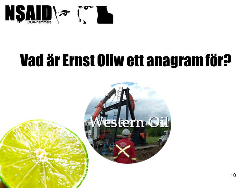 Vad är Ernst Oliw ett anagram för