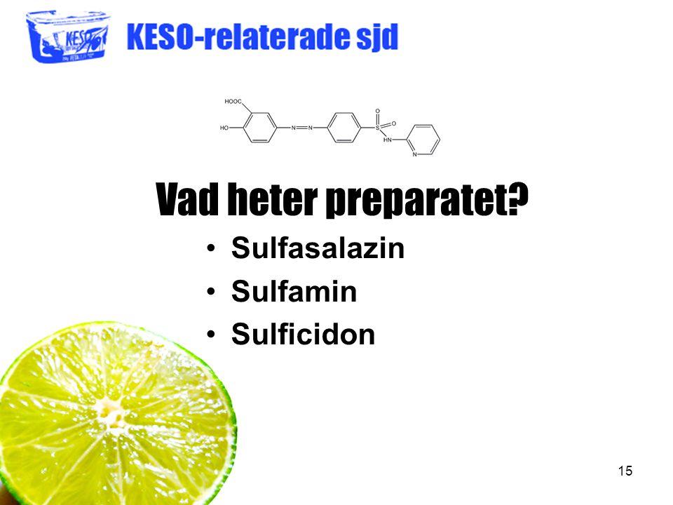 Vad heter preparatet Sulfasalazin Sulfamin Sulficidon