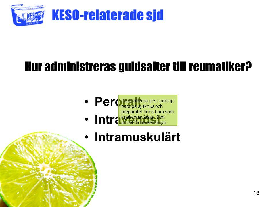 Hur administreras guldsalter till reumatiker