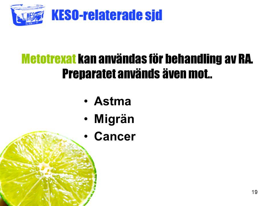 Metotrexat kan användas för behandling av RA