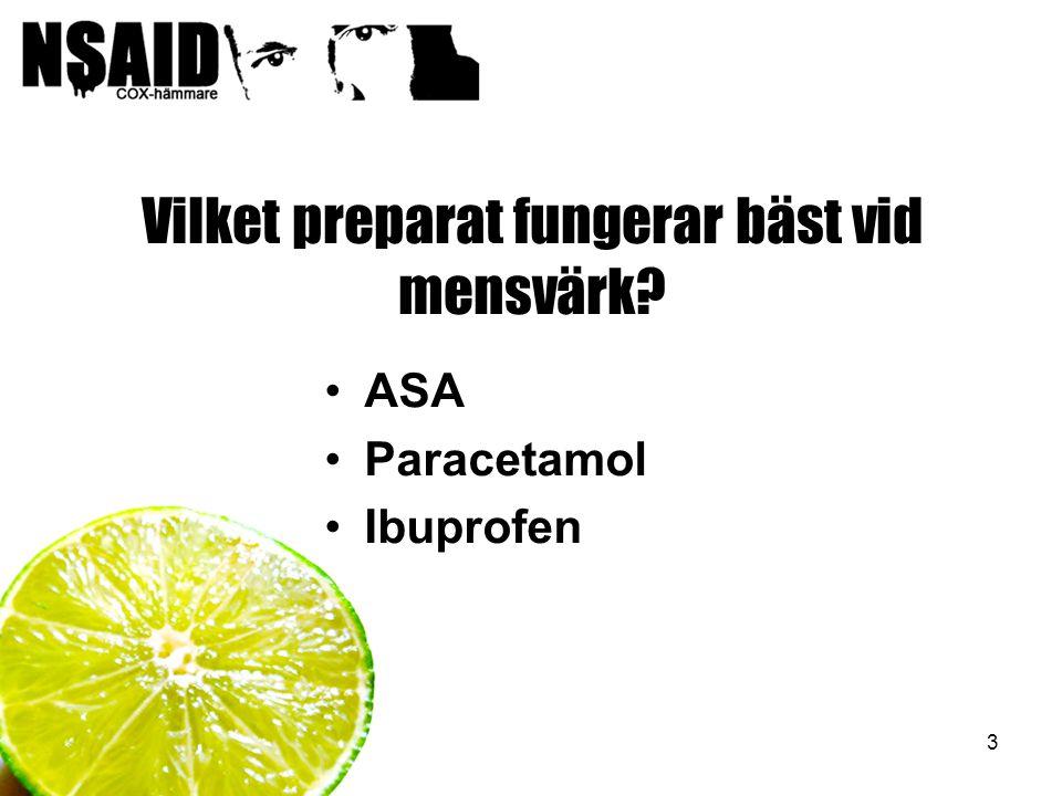 Vilket preparat fungerar bäst vid mensvärk
