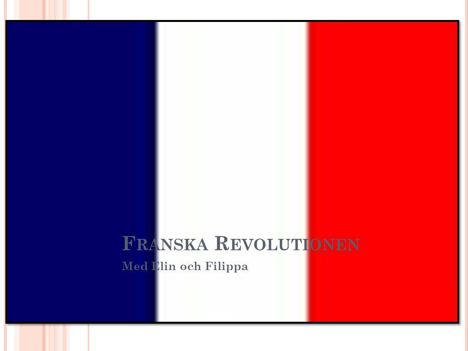 Franska Revolutionen Med Elin och Filippa