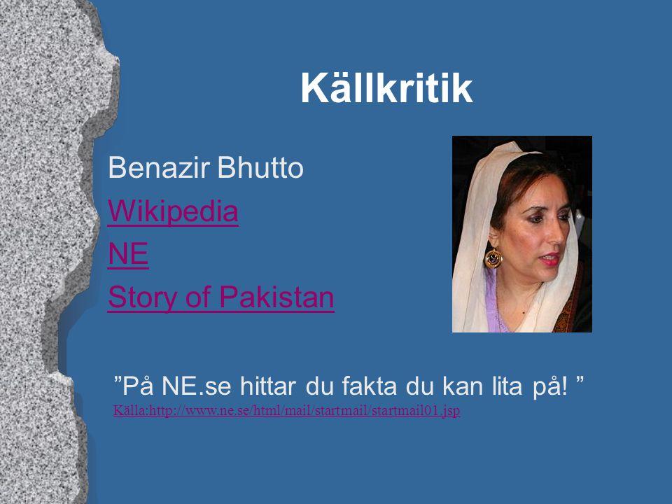 Källkritik Benazir Bhutto Wikipedia NE Story of Pakistan