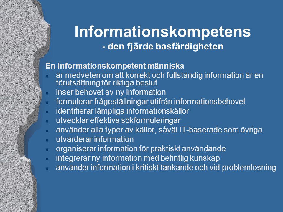 Informationskompetens - den fjärde basfärdigheten