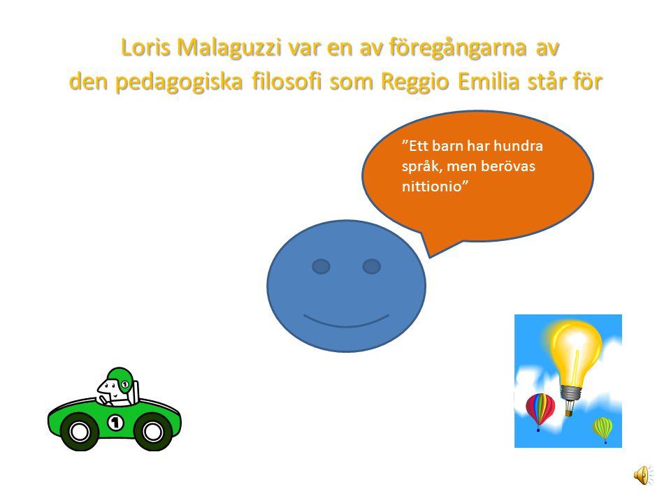 Loris Malaguzzi var en av föregångarna av den pedagogiska filosofi som Reggio Emilia står för