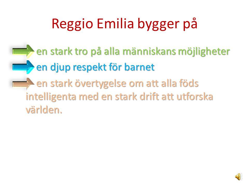 Reggio Emilia bygger på