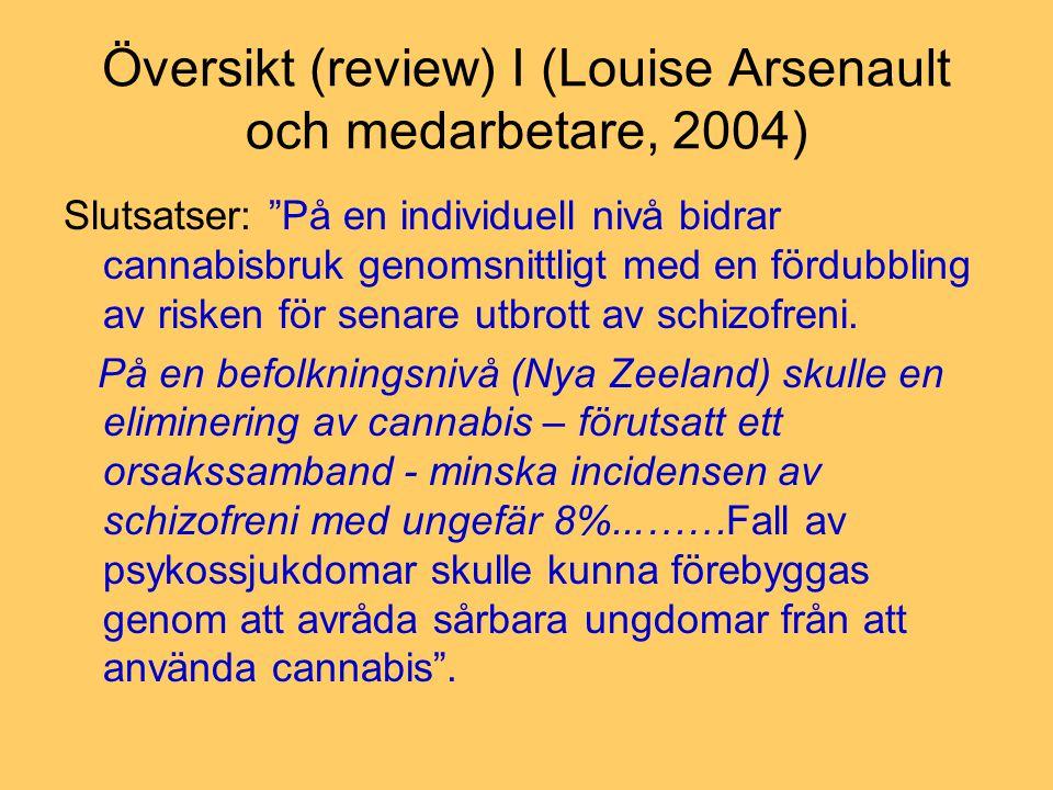 Översikt (review) I (Louise Arsenault och medarbetare, 2004)