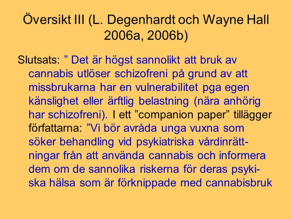 Översikt III (L. Degenhardt och Wayne Hall 2006a, 2006b)