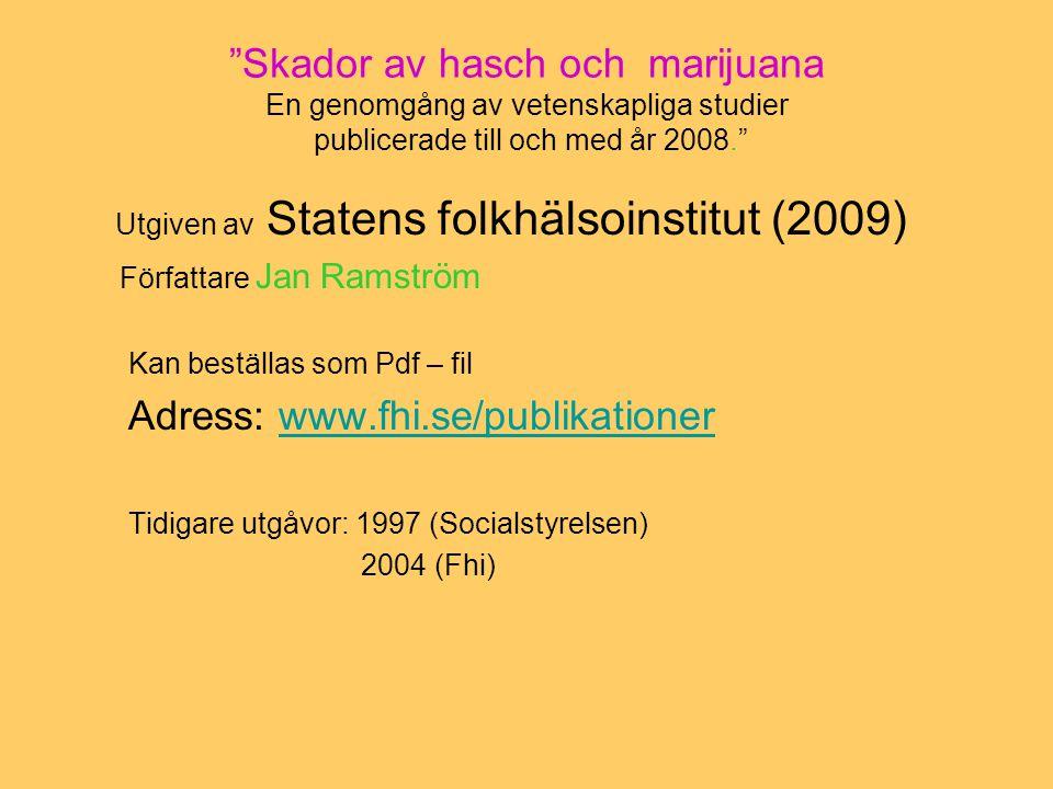 Utgiven av Statens folkhälsoinstitut (2009)