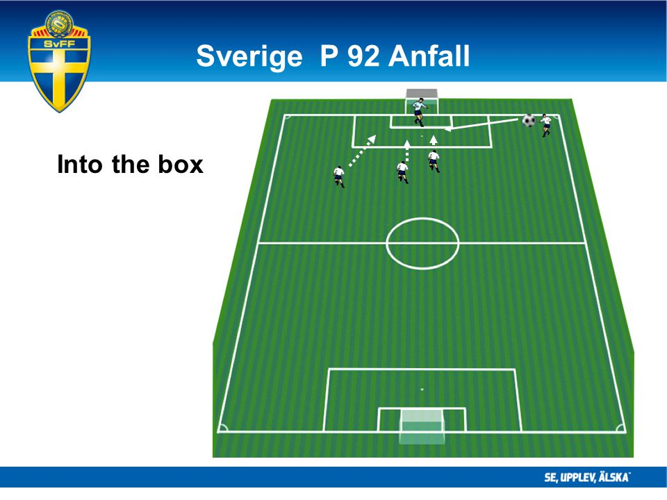 Sverige P 92 Anfall Into the box