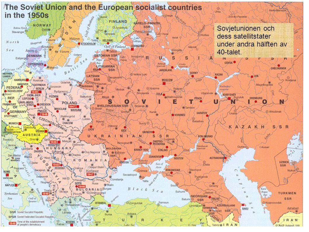 Sovjetunionen och dess satellitstater under andra hälften av 40-talet.