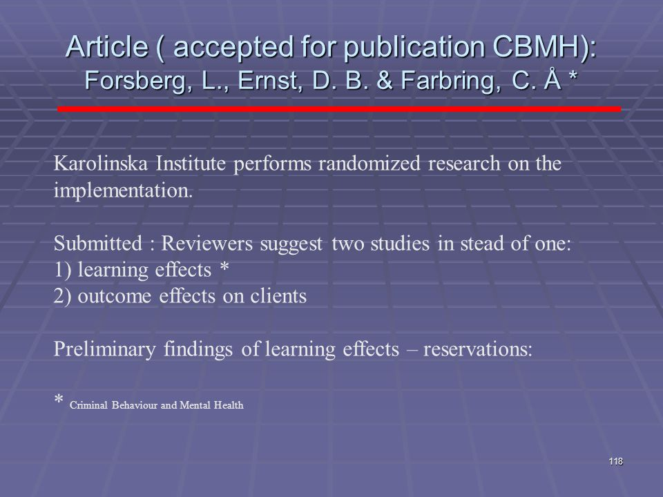 Article ( accepted for publication CBMH): Forsberg, L. , Ernst, D. B