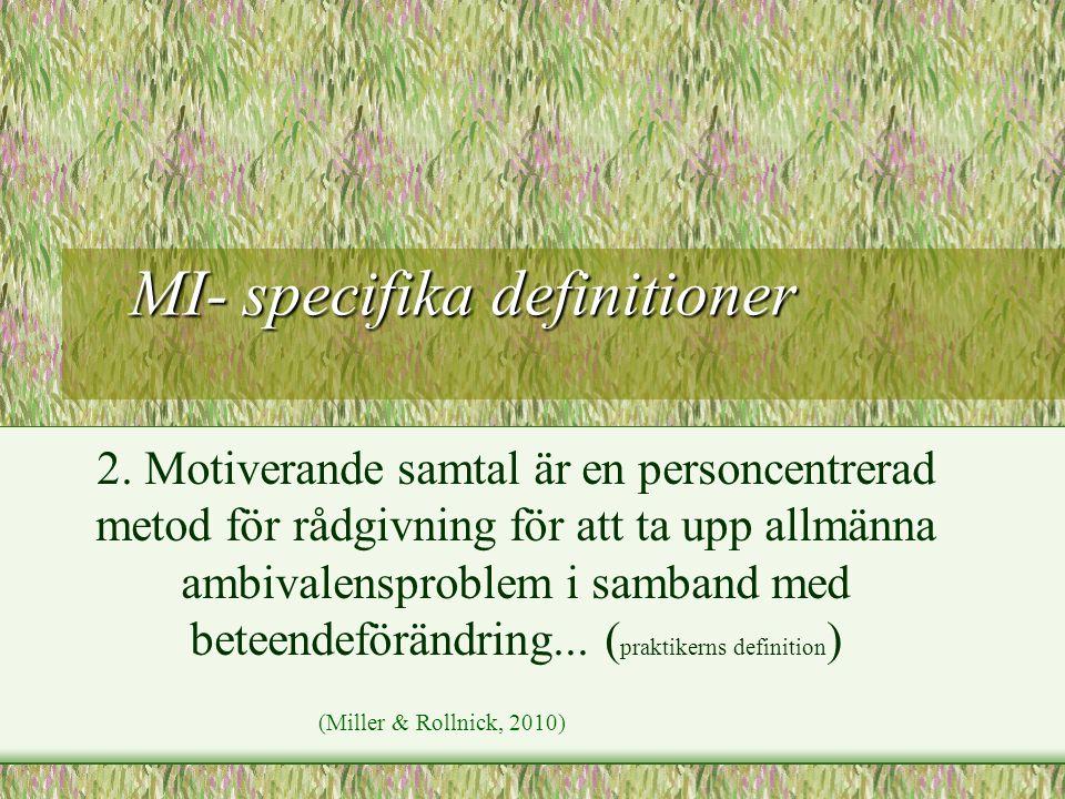 MI- specifika definitioner