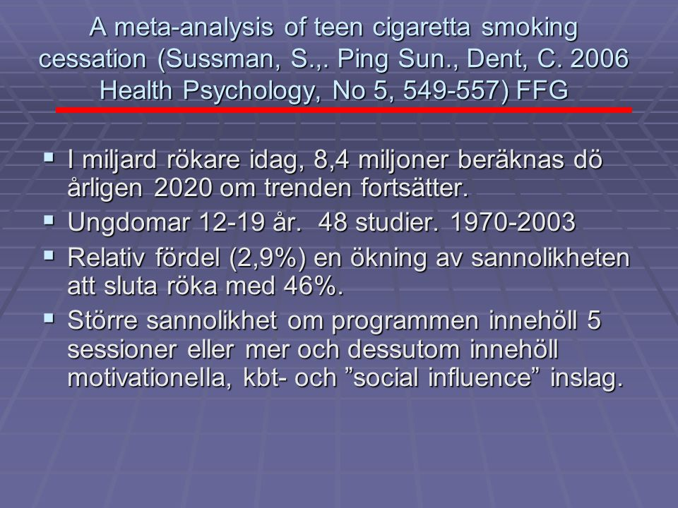 A meta-analysis of teen cigaretta smoking cessation (Sussman, S. ,